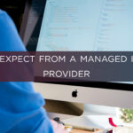 What to Expect from a Managed IT Service Provider
