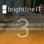 3 Things Your IT Should Do to Adapt in an Evolving Business Climate