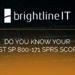 Do You Know Your NIST SP 800-171 SPRS Score