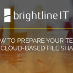 How to Prepare Your Team for Cloud-Based File Sharing