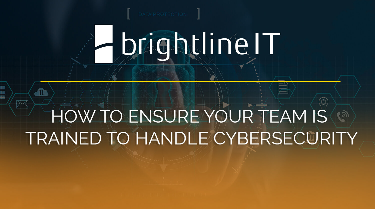 how to ensure your team is trained to handle cybersecurity